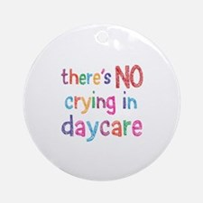 No Crying In Ornament (Round)