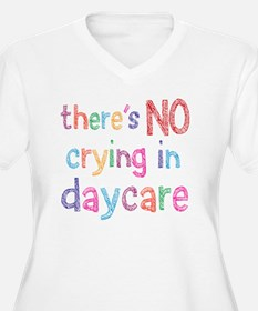 No Crying In Daycare Plus Size T-Shirt