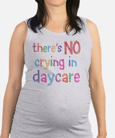 No Crying In Daycare Maternity Tank Top
