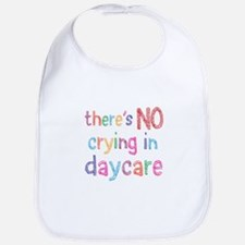 No Crying In Daycare Bib
