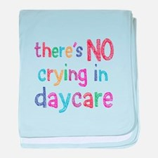 No Crying In Daycare baby blanket
