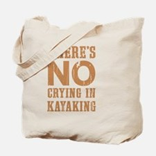 No Crying In Tote Bag