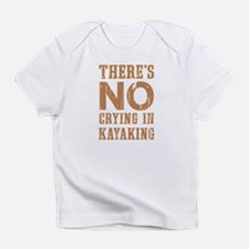 No Crying In Infant T-Shirt