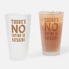 No Crying In Kayaking Drinking Glass