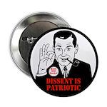Dissent Is Patriotic ! Button (10 pk)