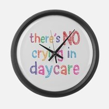 No Crying In Daycare Large Wall Clock