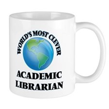 World's Most Clever Academic Librarian Mugs