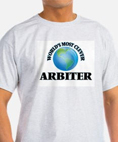 World's Most Clever Arbiter T-Shirt