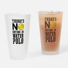 No Crying in Water Polo Drinking Glass