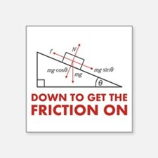 Down to Get the Friction On Physics Diagram Sticke