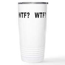 Cute Wtf Travel Mug
