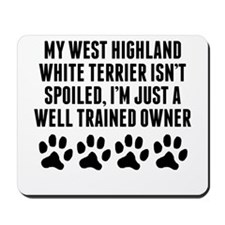 Well Trained West Highland White Terrier Owner Mou