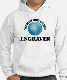 World's Most Clever Engraver Hoodie