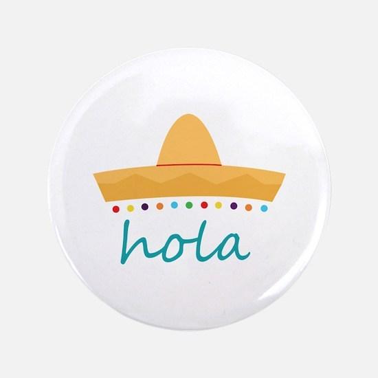 "Hola Hat 3.5"" Button"