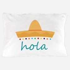 Hola Hat Pillow Case