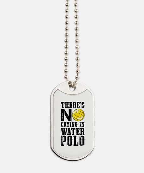No Crying in Water Polo Dog Tags