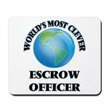World's Most Clever Escrow Officer Mousepad