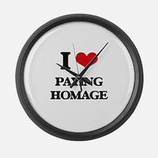 I Love Paying Homage Large Wall Clock