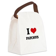I Love Payoffs Canvas Lunch Bag