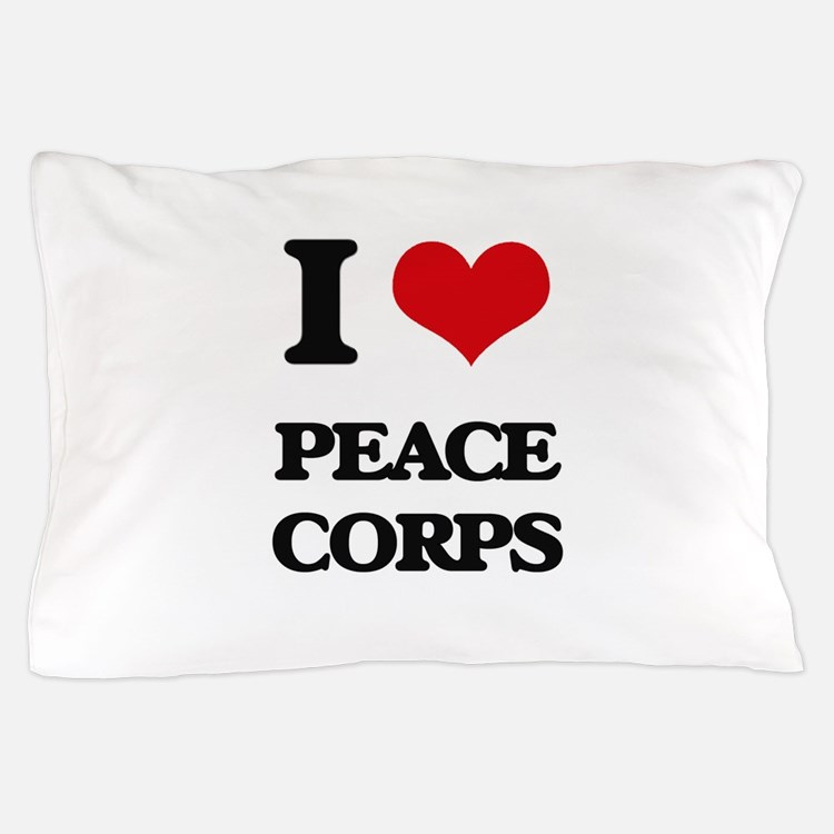 I Love Peace Corps Pillow Case