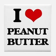 I Love Peanut Butter Tile Coaster