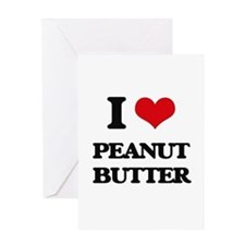 I Love Peanut Butter Greeting Cards