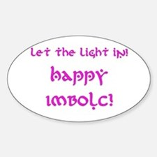 Let the Light In 8 Oval Decal