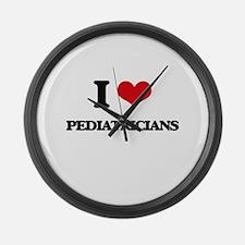 I Love Pediatricians Large Wall Clock
