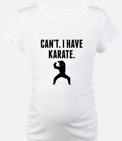 Cant I Have Karate Shirt
