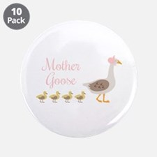 """Mother Goose 3.5"""" Button (10 pack)"""