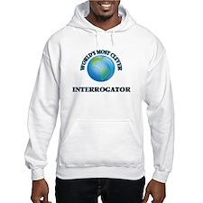 World's Most Clever Interrogator Hoodie