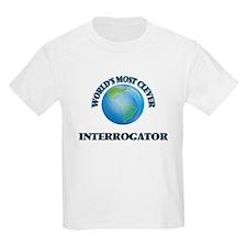 World's Most Clever Interrogator T-Shirt