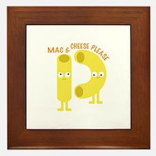 macaroni_mac and cheese please Framed Tile