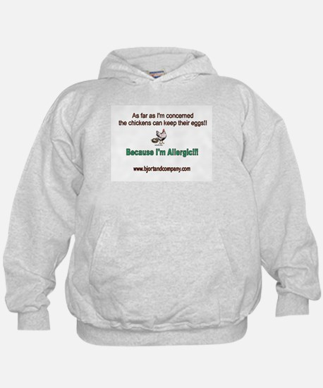 Allergic to eggs and nuts Hoodie