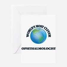 World's Most Clever Ophthalmologist Greeting Cards