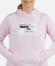 Theatre is my passion Women's Hooded Sweatshirt