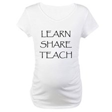 Learn Share Teach Shirt