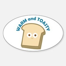 bread warm and toasty Decal