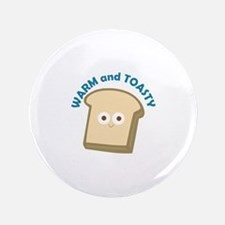 """bread warm and toasty 3.5"""" Button"""