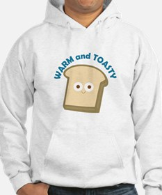 bread warm and toasty Hoodie