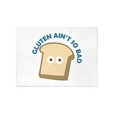 bread gluten ain t so bad 5'x7'Area Rug