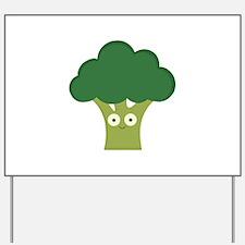 broccoli base Yard Sign