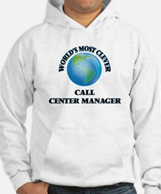 World's Most Clever Call Center Hoodie