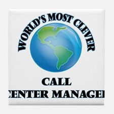 World's Most Clever Call Center Manag Tile Coaster