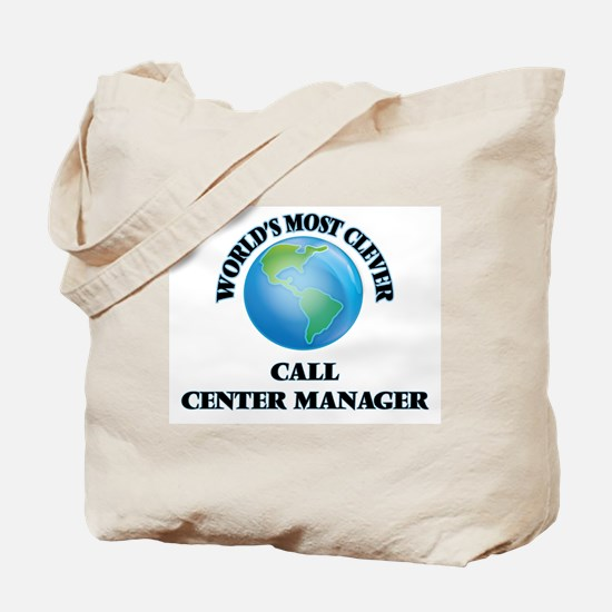 World's Most Clever Call Center Manager Tote Bag