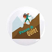 """Peace & Quiet 3.5"""" Button"""