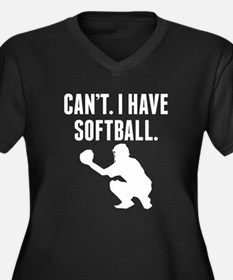 Cant I Have Softball Plus Size T-Shirt