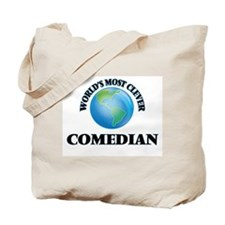 World's Most Clever Comedian Tote Bag