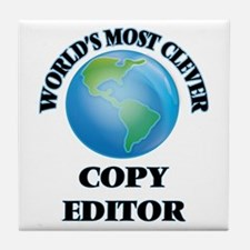 World's Most Clever Copy Editor Tile Coaster