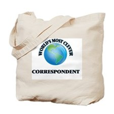 World's Most Clever Correspondent Tote Bag